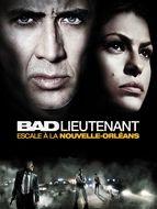 Bad Lieutenant - Escale à la Nouvelle-Orléans