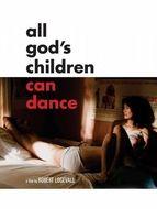 All God's Children Can Dance