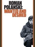 Roman Polanski : Un homme traqué