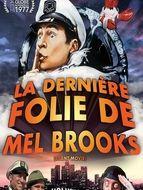 La Dernière Folie de Mel Brooks