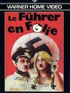 Le Führer en folie