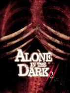 Alone in the Dark 2