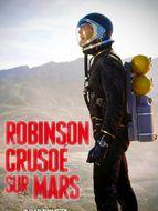 Robinson Crusoé sur Mars
