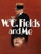 WC Fields et moi