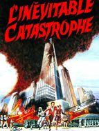 L'Inévitable Catastrophe