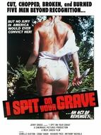 Oeil pour oeil / I spit on your grave