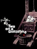 Une guillotine pour deux