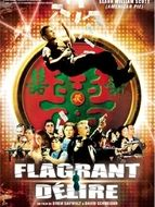 The Rave / Flagrant délire