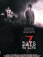 Sept jours à vivre