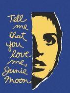 Dis-moi que tu m'aimes Junie Moon