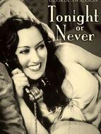 Cette nuit ou jamais
