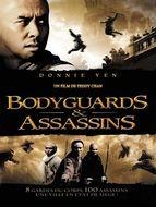 Bodyguards et Assassins