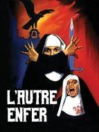 L'Autre enfer / Le couvent infernal