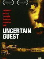 The Uncertain guest