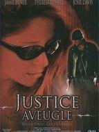 À l'ombre de mes yeux / Justice aveugle