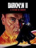 Darkman II, Le Retour de Durant