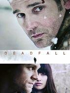Deadfall : Les pros de l'arnaque (Descente en enfer)