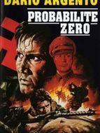 Héros ne meurent jamais (Les) / Probabilité zéro