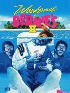 Weekend chez Bernie's 2