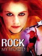 Rock my world / Au coeur du rock / Rock save the Queen
