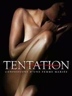 Tentation: Confessions d'une femme mariée