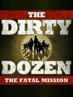 Les douze salopards : Mission fatale