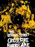 The Rolling Stones : Crossfire hurricane