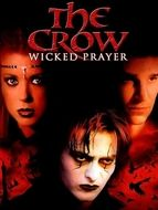 Crow 4 (The) : Wicked prayer
