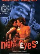 Sécurité rapprochée / Night eyes 2