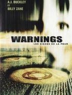 Warnings - Les signes de la peur