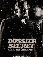 Monsieur Arkadin - Dossier secret