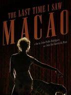 La Dernière fois que j'ai vu Macao