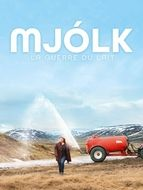 Mjolk - La guerre du lait