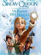 The Snow Queen – La Reine des Neiges