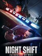 Night Shift : Patrouille de nuit