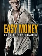Easy Money : La Cité des égarés
