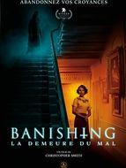 Banishing – La Demeure du mal