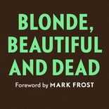 photo blonde, beautiful and dead