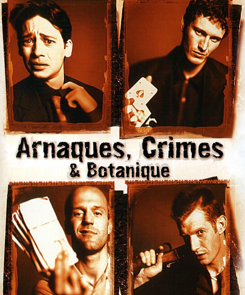 Arnaques, crimes et botanique - Film (1998) - EcranLarge.com
