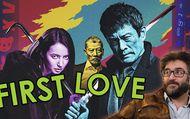 First Love, le Dernier Yakuza : : pourquoi il faut le voir