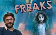 Freaks : Vidéo