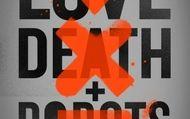 Love, Death & Robots : Bande-annonce