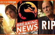 The Last of Us : a un réalisateur, un synopsis Z pour Mortal Kombat, hommage à Jean-Pierre Bacri