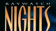 Vidéo Baywatch Nights - Générique Saison 2