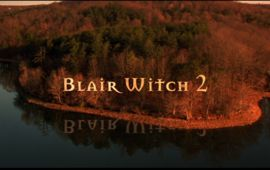 Faut-il réhabiliter Blair Witch 2 : Le Livre des Ombres ?