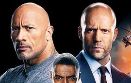 Fast & Furious : Hobbs & Shaw - critique flasque & maousse
