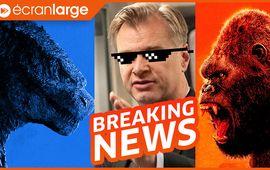 Godzilla vs Kong rugit dans sa bande-annonce, Nolan tâcle Warner, RIP Rémy Julienne