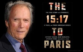 Clint Eastwood dévoile le trailer du 15h17 pour Paris, son film consacré à l'attaque du Thalys