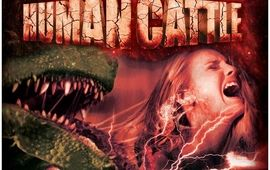 Des monstres géants, des cannibales, des filles sexy... bienvenus dans Human Cattle