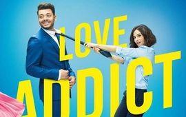 Love Addict : critique qui en a dans le pantalon